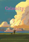 « CALAMITY, UNE ENFANCE DE MARTHA JANE CANNARY » De Rémi Chayé, a été sélectionné en compétition officielle au Cartoon Forum 2019